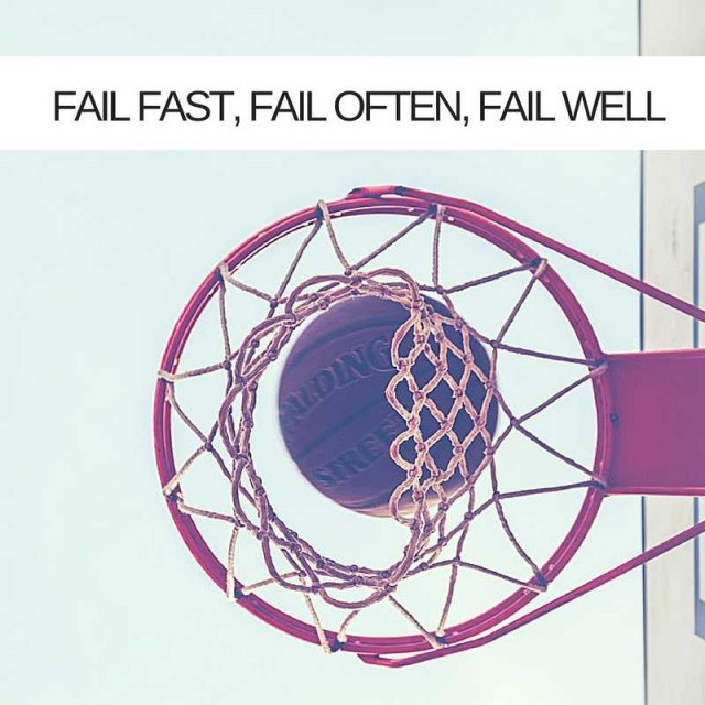 Fail-Fast-Fail-Often-Fail-Well
