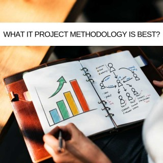 Decisions, Decisions, Decisions. What IT Project Management methodology is best?
