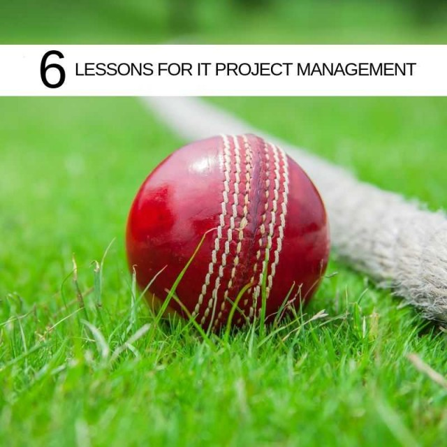 SIX!!! 6 lessons for IT Project Management from a great weekend of sport