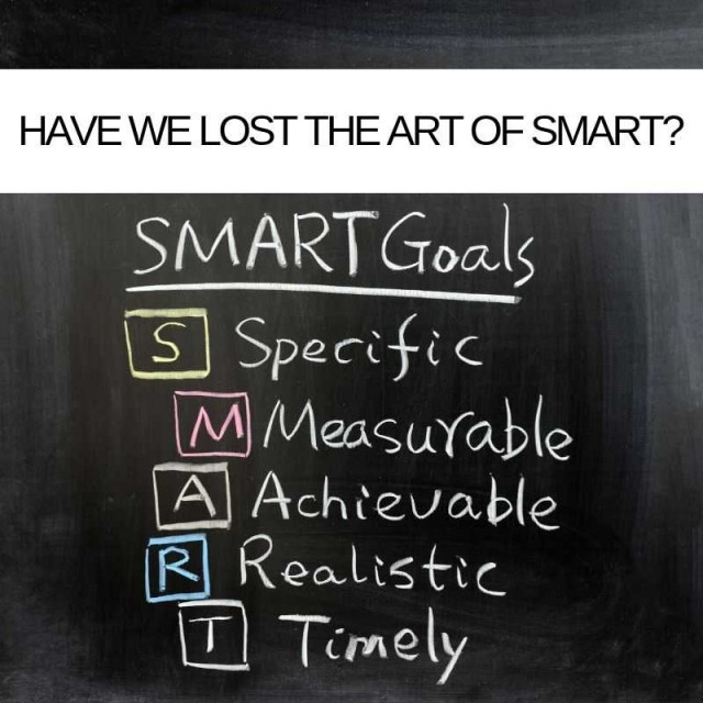 have-we-lost-the-art-of-SMART
