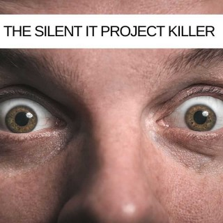 The-Silent-IT-Project-Killer