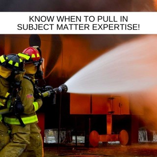 Know-when-to-pull-in-subject-matter-expertise