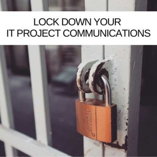 Remote control: Lockdown your IT project email and communication habits